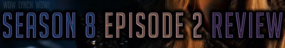 نقد و بررسی قسمت دوم سریال بازی تاج و تخت